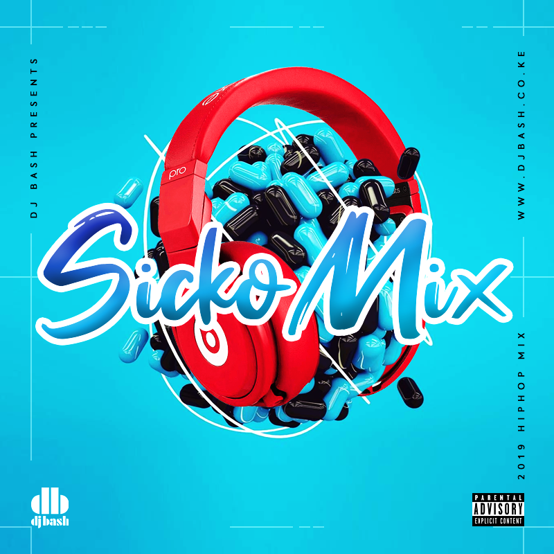 Sicko Mix